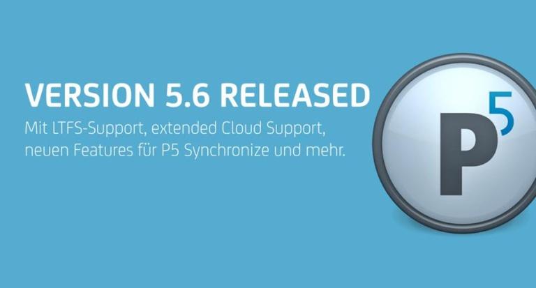 Archiware P5 – die neue Version 5.6 ist verfügbar