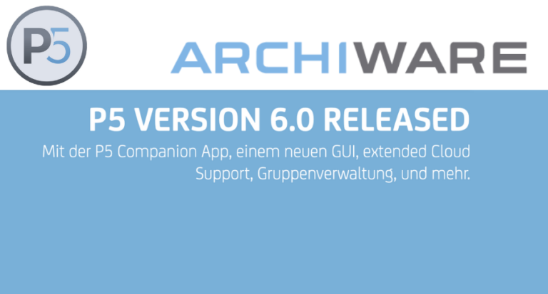 Archiware P5: Release 6.0 verfügbar