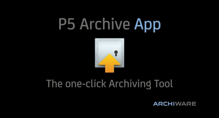 P5 Archive App – Archivierung mit nur einem Klick