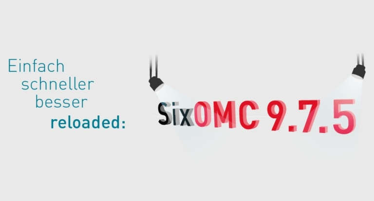 Six OMC 9.7.5 – Die wichtigsten Neuheiten